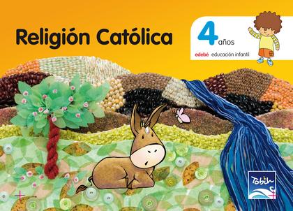 PROYECTO TOBIH, RELIGIÓN CATÓLICA, EDUCACIÓN INFANTIL, 4 AÑOS