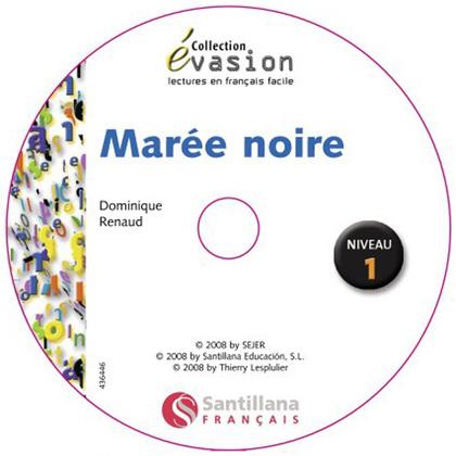 ÉVASION, MARÉE NOIRE, LECTURES EN FRANÇAIS FACILE, NIVEAU 1, ESO