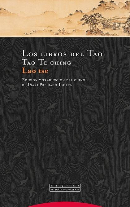 LOS LIBROS DEL TAO. TAO TE CHING