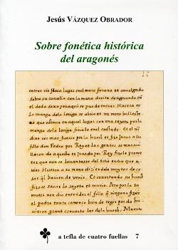 SOBRE FONÉTICA HISTÓRICA DEL ARAGONÉS