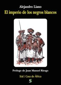 EL IMPERIO DE LOS NEGROS BLANCOS