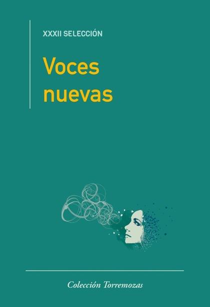 VOCES NUEVAS (XXXII SELECCIÓN).