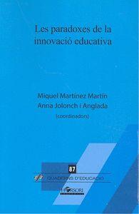PARADOXES DE LA INNOVACIO EDUCATIVA, LES