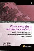 1. CÓMO INTERPRETAR LA INFORMACIÓN ECONÓMICA.ANÁLISIS DE MERCADOS FINANCIEROS: COYUNTURA ECONÓM