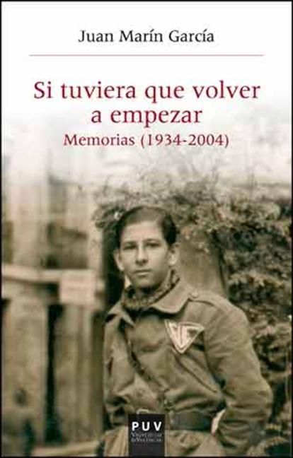 SI TUVIERA QUE VOLVER A EMPEZAR.... MEMORIAS (1934-2004)