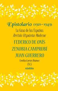 EPISTOLARIO (1921-1948) LA CASA DE LAS ESPAÑAS REVISTA HISP