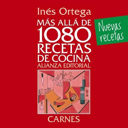 MÁS ALLÁ DE 1080 RECETAS DE COCINA : CARNES