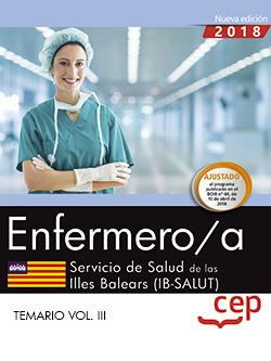 ENFERMERO/A. SERVICIO DE SALUD DE LAS ILLES BALEARS (IB-SALUT). TEMARIO VOL. III.