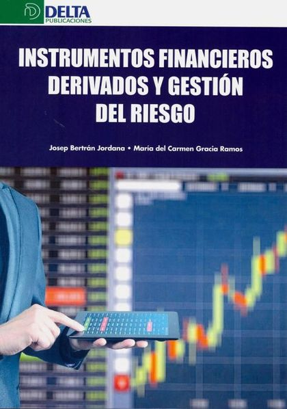 INSTRUMENTOS FINANCIEROS DERIVADOS Y GESTIÓN DE RIESGOS.