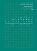 ETIMOLOGÍA E HISTORIA EN EL LÉXICO DEL ESPAÑOL : ESTUDIOS OFRECIDOS A JOSÉ ANTONIO PASCUAL : MA