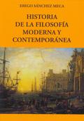 HISTORIA DE LA FILOSOFÍA MODERNA Y CONTEMPORÁNEA.