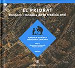 PRIORAT. CANÇONS I TONADES DE LA TRADICIÓ ORAL/EL.